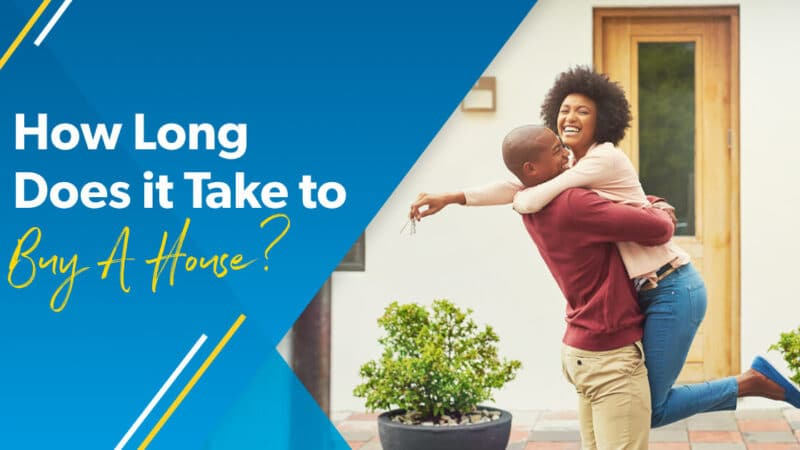 How Long Does It Take to Buy a House? Easy Steps To Know