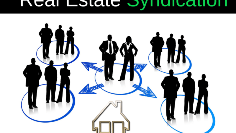 What Is Real Estate Syndication? Easy Syndication Concepts